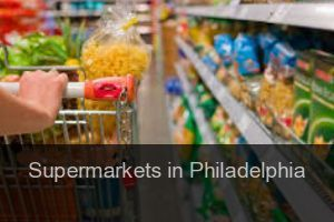Supermarkets in Philadelphia